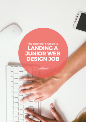Get Our FREE Guide to Landing a Junior Web Design Job