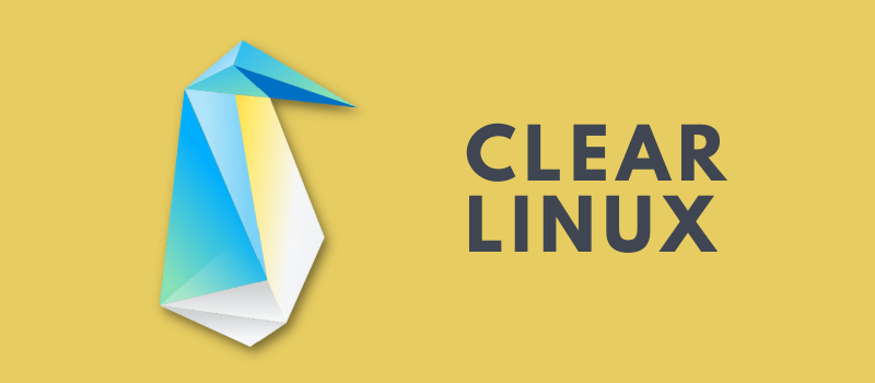 Clear Linux